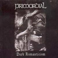 Primordial: Dark romanticism +dvd