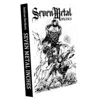 """Hertkorn, Andreas: Seven Metal Inches - Three Decades of Picture 7""""s in Extreme Metal"""