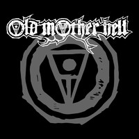 Old Mother Hell: Old Mother Hell