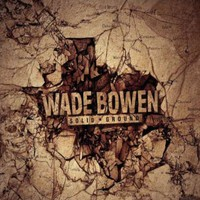 Bowen, Wade: Solid ground