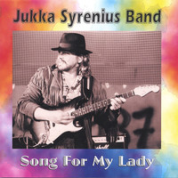 Syrenius, Jukka: Song For My Lady