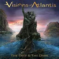 Visions Of Atlantis: The deep & the dark