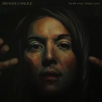 Carlile, Brandi: By The Way I Forgive You
