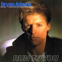 Adams, Bryan: Run To You
