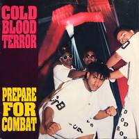 Cold Blood Terror: Prepare For Combat