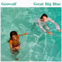 Geowulf: Great Big Blue