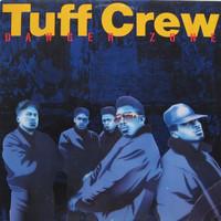 Tuff Crew: Danger Zone
