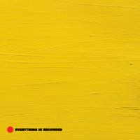 Everything Is Recorded: Everything is recorded (coloured ye