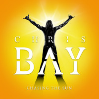 Bay, Chris: Chasing the Sun