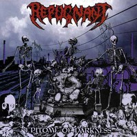 Repugnant : Epitome of darkness