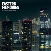 Soundtrack: Eastern Memories