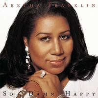 Franklin, Aretha: So Damn Happy