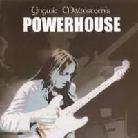 Malmsteen, Yngwie: Yngwie Malmsteen's Powerhouse