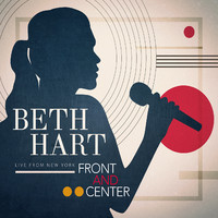 Hart, Beth: Front And Center – Live From New York