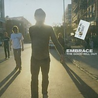 Embrace (UK): Good Will Out