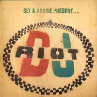Sly & Robbie: Sly & Robbie Present... DJ Riot