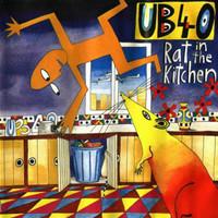 UB40 : Rat In The Kitchen
