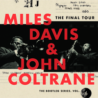 Davis, Miles: The final tour: The bootleg series vol.6