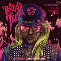 Carpenter Brut: Leather Teeth