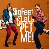 BigFeet & LaLa: Pet Me!