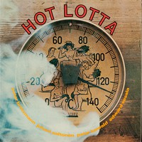 Vesala, Edward: Hot Lotta