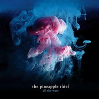Pineapple Thief: All the wars