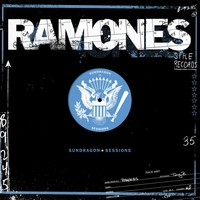 Ramones: Sundragon sessions