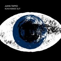 Juha Tapio: Kuka näkee sut