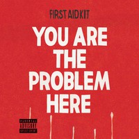 First Aid Kit: You are the problem here