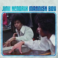 Hendrix, Jimi: Mannish boy b/w trash man