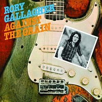 Gallagher, Rory: Against the grain