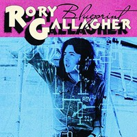 Gallagher, Rory: Blueprint