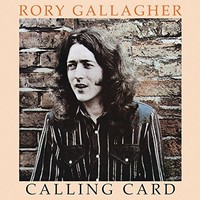 Gallagher, Rory: Calling card