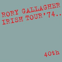 Gallagher, Rory: Irish tour '74