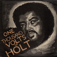 Holt, John: One Thousand Volts Of Holt