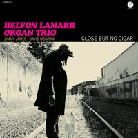 Delvon Lamarr Organ Trio: Close But No Cigar