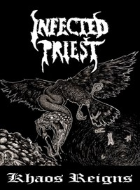 Infected Priest: Khaos Reigns