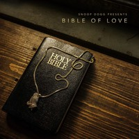 Snoop Dogg: Snoop Dogg Presents Bible Of Love