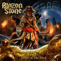 Blazon Stone: Down in the Dark