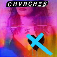 Chvrches: Love Is Dead