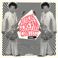 V/A: African Scream Contest 2