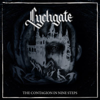 Lychgate: The contagion in nine steps