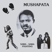 Mushapata: Saba-saba fighting