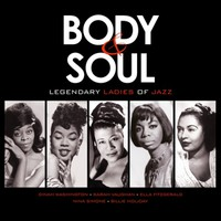 V/A: Body & Soul - Legendary Ladies of Jazz
