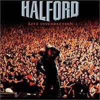 Halford: Live insurrection