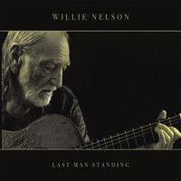 Nelson, Willie: Last man standing