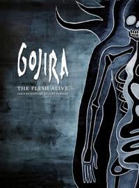 Gojira: Flesh alive