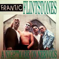 Frantic Flintstones: A Nightmare On Nervous