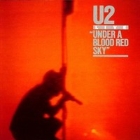U2: Live at red rocks - Under a blood red sky