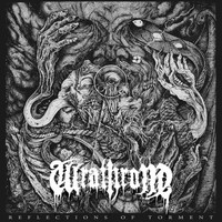 Wrathrone: Reflections Of Torment